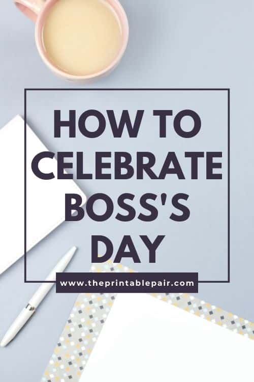 How To Celebrate Boss's Day