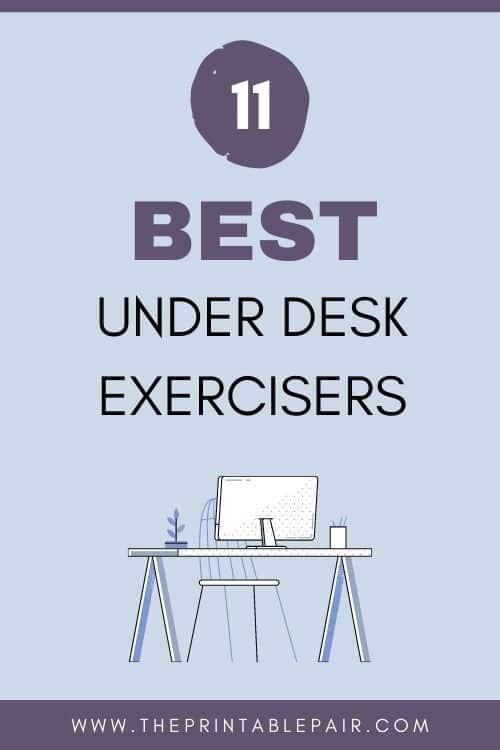 The Best Under Desk Exercisers