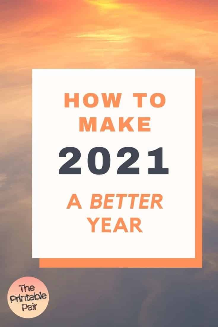 How to Make 2021 a Better Year graphic