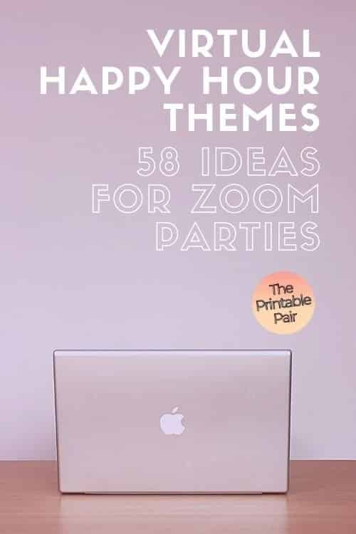 Virtual Happy Hour Themes: 58 Ideas For Zoom Parties